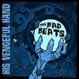 BAD BEATS - HIS VENGEFUL HAND