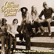 ALLMAN BROTHERS BAND - MANLEY FIELD HOUSE, SYRACUSE, NY (2LP)