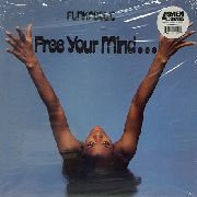 FUNKADELIC - (CLEAR) FREE YOUR MIND... AND YOUR ASS WILL FOLLOW