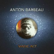 BARBEAU, ANTON - MAGIC ART