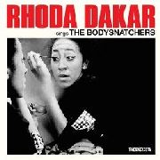 DAKAR, RHODA - SINGS THE BODYSNATCHERS