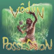 VODUN - POSSESSION (ORANGE)