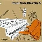 SAN MARTIN, PAUL -& ROMAIN GRATALON- - SAN MARTIN BOOGIE/I JUST CALLED