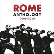 ROME - ANTHOLOGY 2005-2015 (2LP)