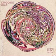 ORGONE BOX - THE LORNE PARK TAPES