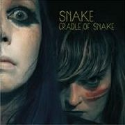SNAKE - CRADLE OF SNAKE