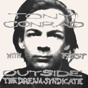 CONRAD, TONY -WITH FAUST- - OUTSIDE THE DREAM SYNDICATE