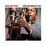 COLTRANE, JOHN - DÜSSELDORF MARCH 28TH 1960