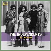INDEPENDENTS - JUST AS LONG