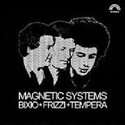 BIXIO/FRIZZI/TEMPERA - MAGNETIC SYSTEMS