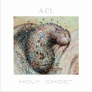 ANTICHILDLEAGUE - HOLY GHOST
