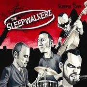 SLEEPWALKERZ - SLEEPER TOWN
