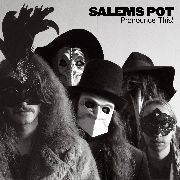 SALEM'S POT - PRONOUNCE THIS! (2LP/BLACK)