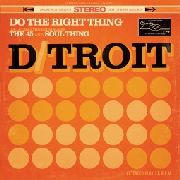 "D/TROIT - DO THE RIGHT THING (10"")"