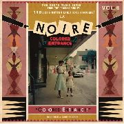 VARIOUS - LA NOIRE, VOL. 6: COLORED ENTRANCE!