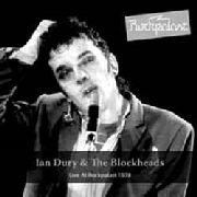 DURY, IAN -& THE BLOCKHEADS - LIVE AT ROCKPALAST 1978 (2LP)
