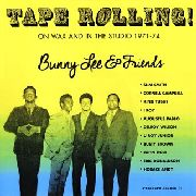 LEE, BUNNY -& FRIENDS- - TAPE ROLLING! (2LP)