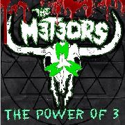 METEORS - THE POWER OF 3