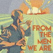 BLUES & DECKER - FROM THE MEN WE ARE