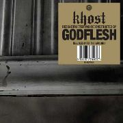 KHOST/GODFLESH - NEEDLES INTO THE GROUND