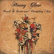 HEAVY GLOW - (BLACK) PEARLS & SWINE AND EVERYTHING FINE