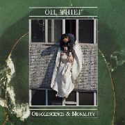 OIL THIEF - OBSOLESCENCE AND MONALITY