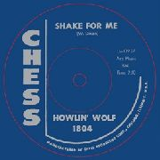 HOWLIN' WOLF - SHAKE FOR ME/THE RED ROOSTER