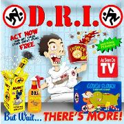 D.R.I. - BUT WAIT... THERE'S MORE (WHITE)