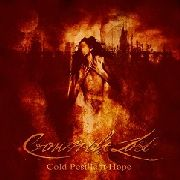 CROWN THE LOST - COLD PESTILENT HOPE