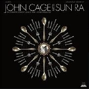 CAGE, JOHN -MEETS SUN RA- - THE COMPLETE CONCERT (2LP)