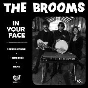 BROOMS - IN YOUR FACE (COL)