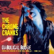 CHROME CRANKS - DIABOLICAL BOOGIE (3LP)