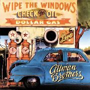ALLMAN BROTHERS BAND - WIPE THE WINDOWS, CHECK THE OIL, DOLLAR GAS (2LP)