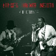 WATERS, MUDDY/JOHNNY WINTER/JAMES COTTON - LIVE IN PHILADELPHIA 1977