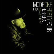 HERRERA - HERRERA BREAKS & BEATS VOL 1: MODE ONE FORTY FOUR