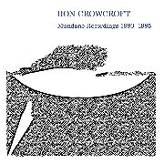 CROWCROFT, RON - MUNDANE RECORDINGS 1980-1985