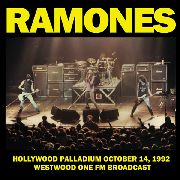 RAMONES - LIVE AT THE HOLLYWOOD PALLADIUM, OCT. 14, 1992
