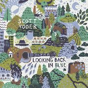 YODER, SCOTT - LOOKING BACK IN BLUE