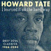 TATE, HOWARD - I LEARNED IT ALL THE HARD WAY