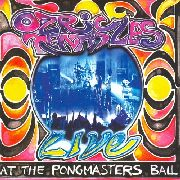 OZRIC TENTACLES - AT THE PONGMASTERS BALL (2LP)