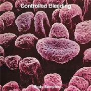 CONTROLLED BLEEDING - (BLACK) BODY SAMPLES (2LP)