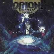 ORION - BUILDERS OF COSMOS
