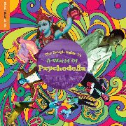 VARIOUS - THE ROUGH GUIDE TO A WORLD OF PSYCHEDELIA