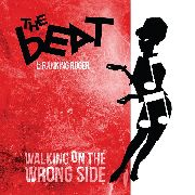 BEAT - WALKING ON THE WRONG SIDE