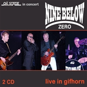NINE BELOW ZERO - LIVE IN GIFHORN (2CD)