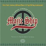 MAJIC SHIP - COMPLETE AUTHORIZED RECORDINGS (NEW VERSION)