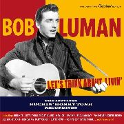 LUMAN, BOB - LET'S THINK ABOUT LIVING