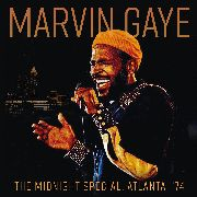 GAYE, MARVIN - MIDNIGHT SPECIAL, ATLANTA '74