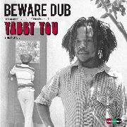YABBY YOU - BEWARE DUB (2LP)