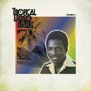 VARIOUS - TROPICAL DISCO HUSTLE (2LP)